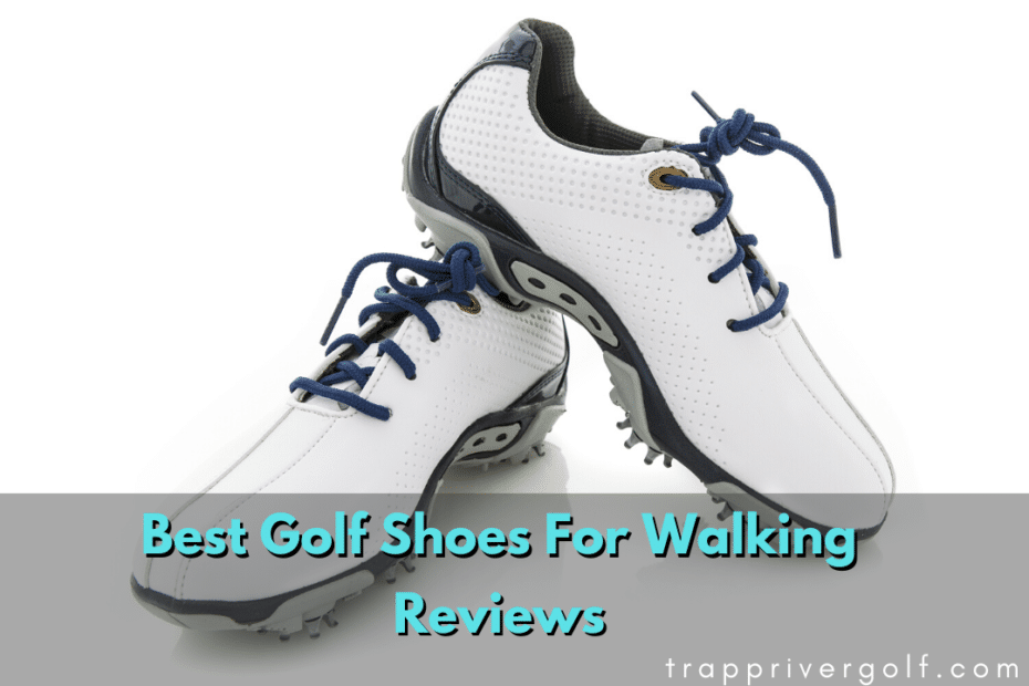 Best-Golf-Shoes-For-Walking-Reviews