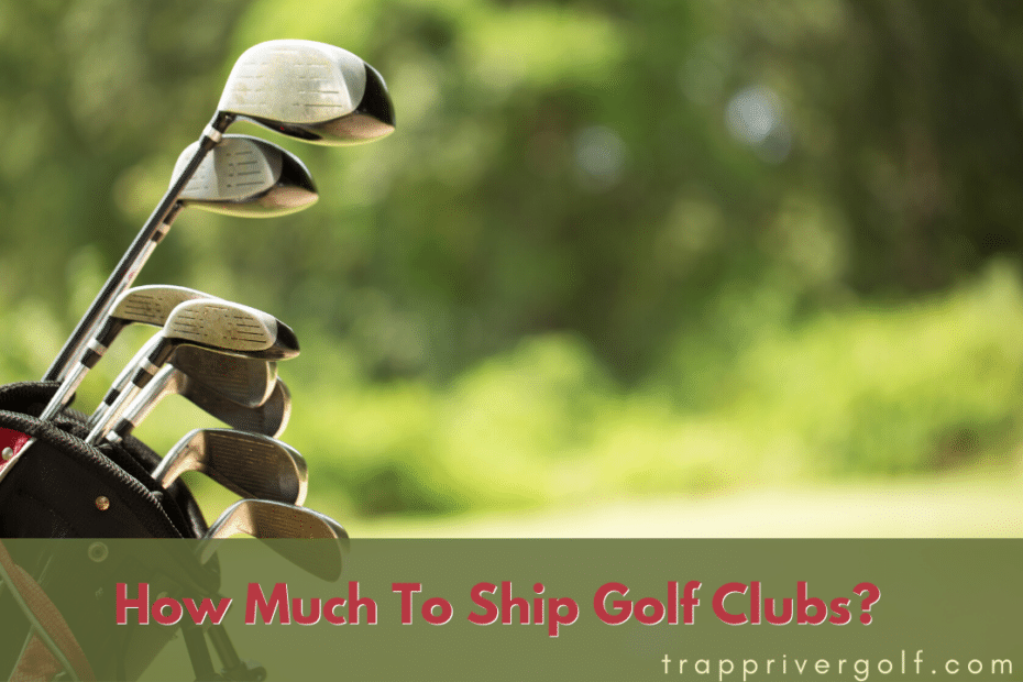 How Much To Ship Golf Clubs