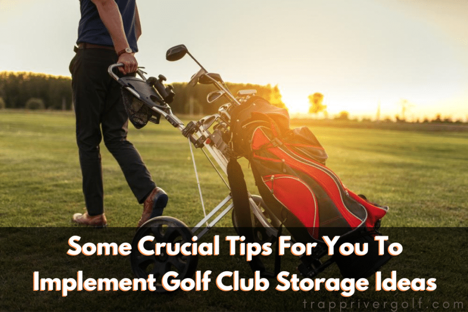golf club storage ideas