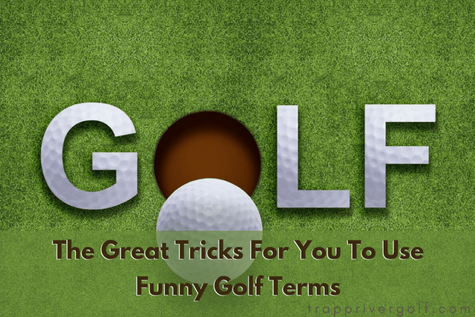 Funny Golf Terms